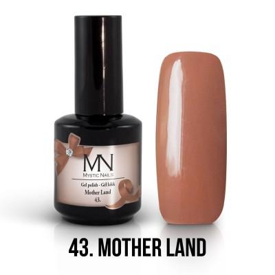 Gel lak - 43. Mother Land 12 ml